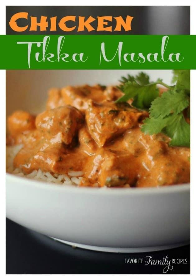 Chicken Tikka Masala   Favorite Family Recipes