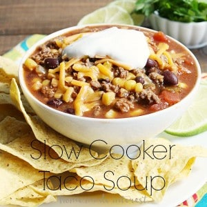 Slow-Cooker-Taco-Soup_linky-300x300 (2)