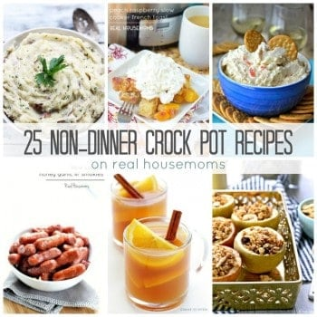 Break out the slow cooker for some fab appetizers, drinks, side dishes and more in our colletion of 25 Non-Dinner Crock Pot Recipes!