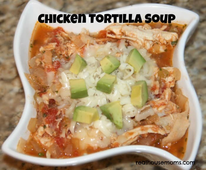 Chicken Tortilla Soup - Real Housemoms