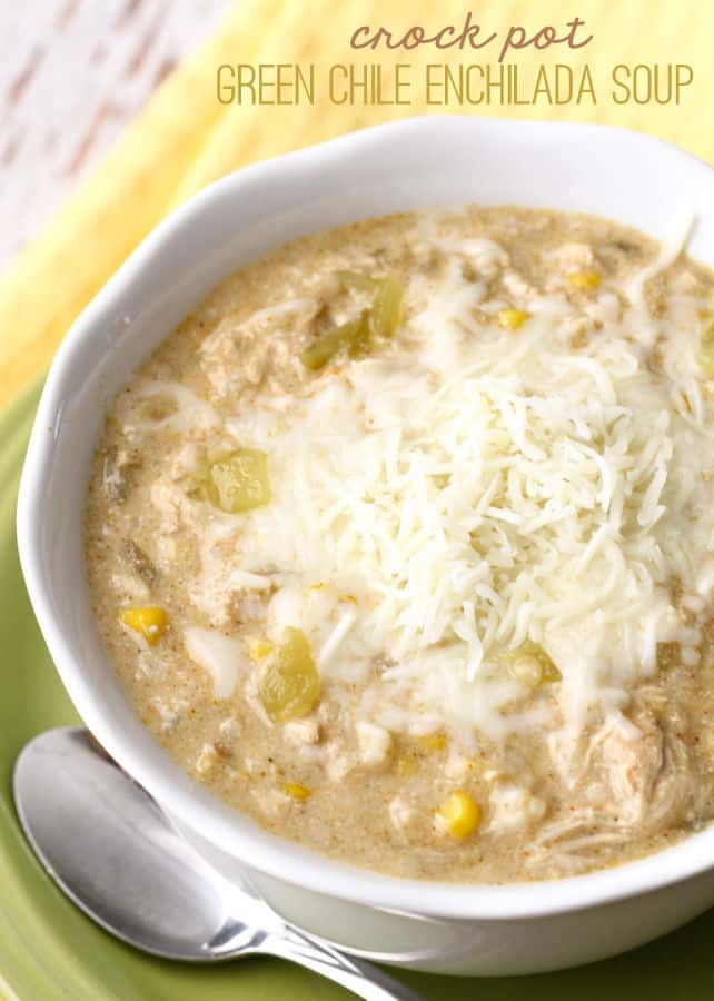 Crock Pot Green Chile Enchilada Soup - Lil' Luna