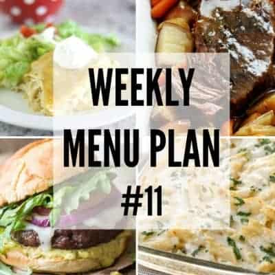 Weekly Menu Plan #11