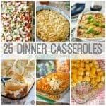 25 Dinner Casseroles