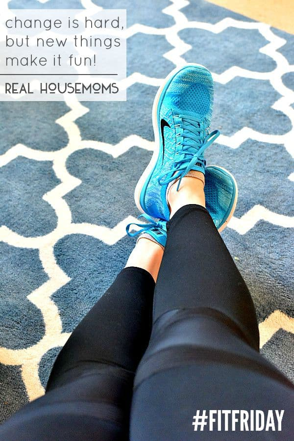 Change Is Hard, But New Things Make It Fun! | Real Housemoms