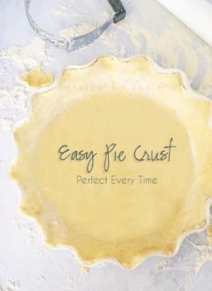 Easy Pie Crust- Perfect Every Time from kleinworthco.com