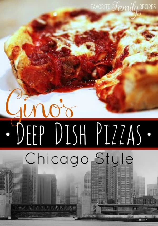 Gino's Deep Dish Pizza - Favorite Family Recipes