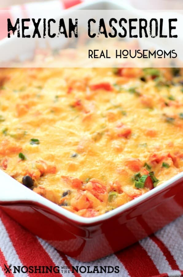 Mexican Casserole - Real Housemoms 2