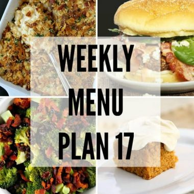 Weekly Menu Plan #17