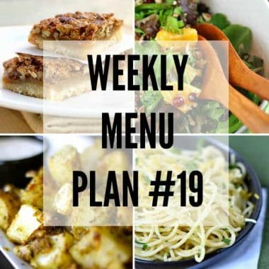 Weekly Menu Plan #19