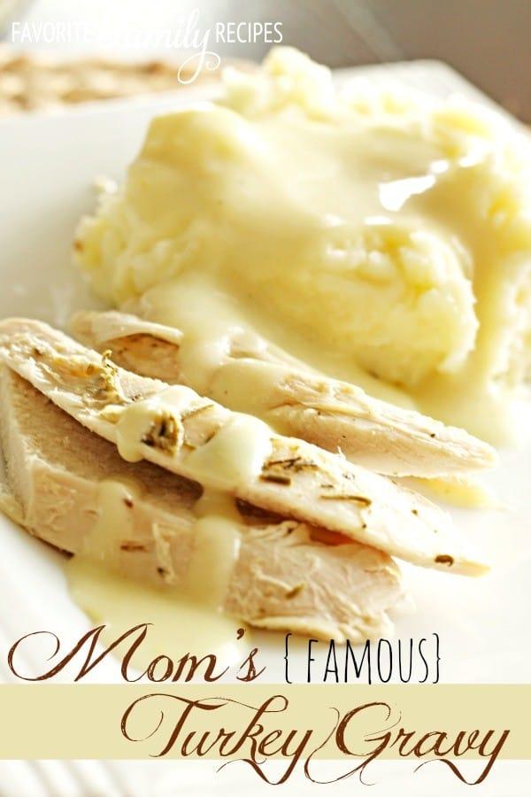 Mom's Famous Turkey Gravy - Family Favorite Recipes