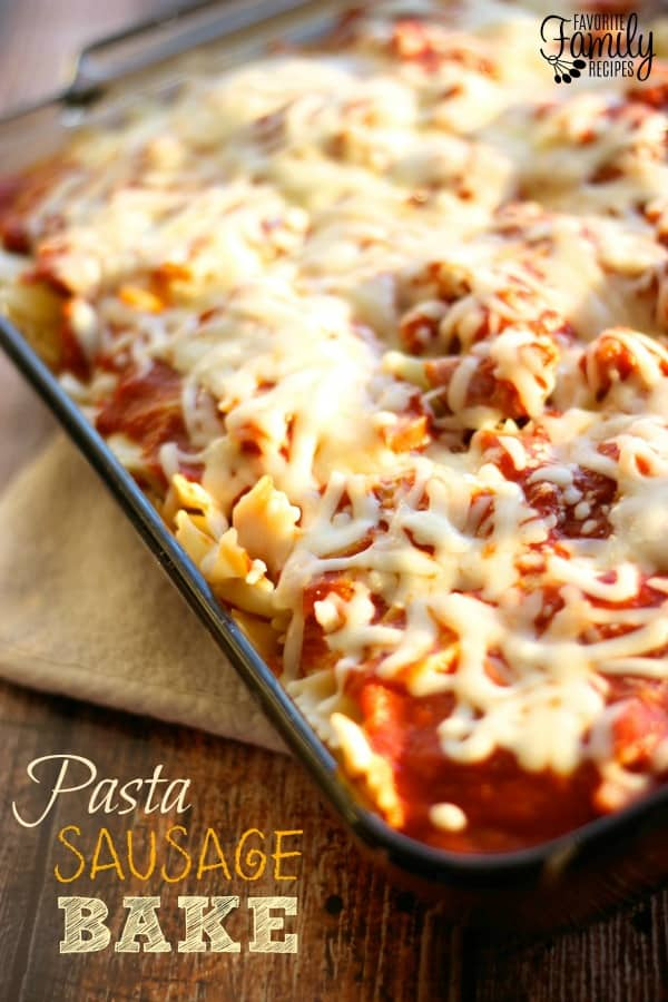 Pasta Sausage Bake - Favorite Family Recipes