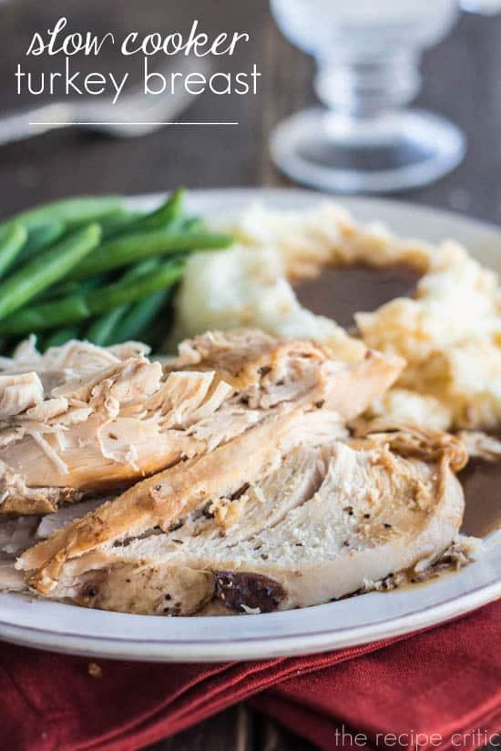 Slow Cooker Turkey Breast - The Recipe Critic