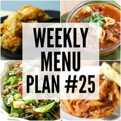 Weekly Menu Plan #25