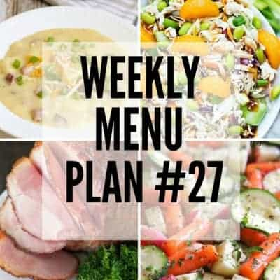 Weekly Menu Plan #27