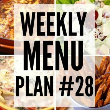 Weekly Menu Plan #28