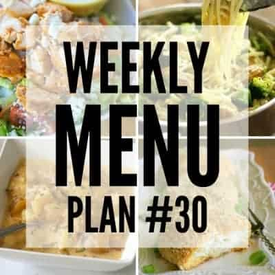Weekly Menu Plan #30