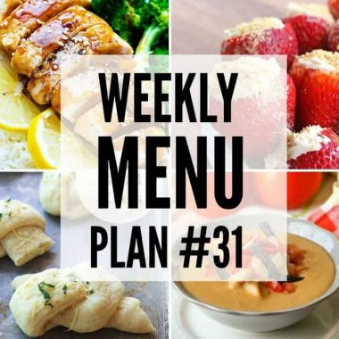 Weekly Menu Plan #31