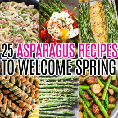 square collage of 6 asparagus recipe with text overlay