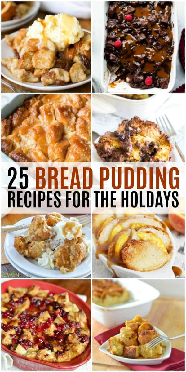 Collection of holiday bread pudding recipes