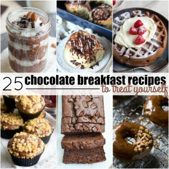 Make your morning extra special. with these 25 Chocolate Breakfast Recipes to Treat Yourself! Great with a cup of coffee or a big glass of milk, these recipes are like having dessert for breakfast!