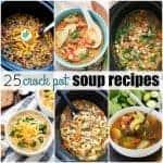 25 Crock Pot Soup Recipes