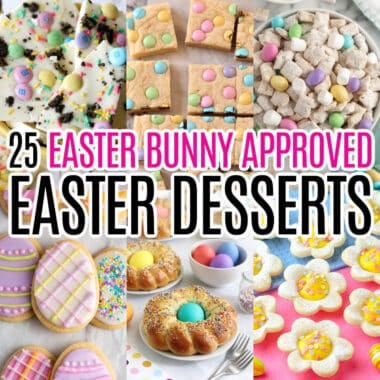 square collage of 6 Easter desserts recipes with text overlay