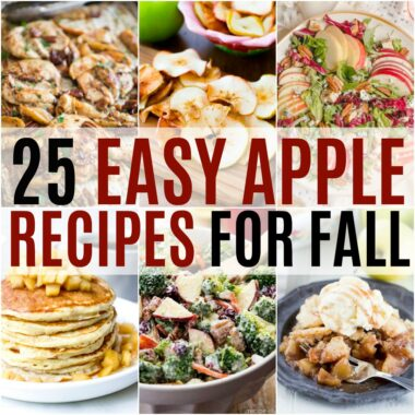Hit the farmer's market and stock up! These 25 Easy Apple Recipes for Fall will have you falling in love with apples all over again!