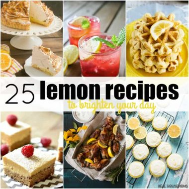 Citrus flavored recipes are my favorite this time of year and we're spreading the joy with these 25 LEMON RECIPES TO BRIGHTEN YOUR DAY!