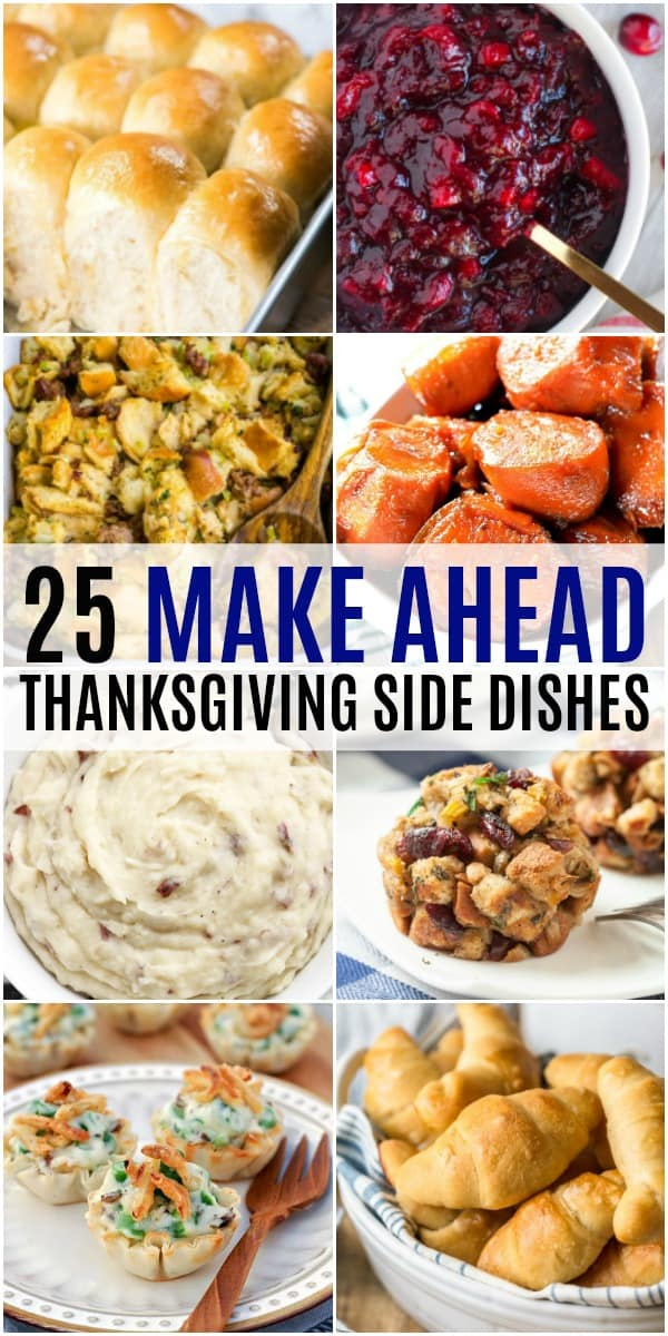 collage of make ahead thanksgiving side dishes