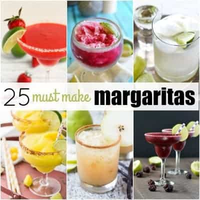 25 Must Make Margaritas