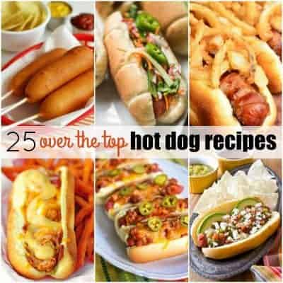 25 Over The Top Hot Dog Recipes