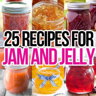 square collage of 6 jam and jelly recipes with text overlay