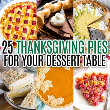 square collage of 6 thanksgiving pie recipes with text overlay