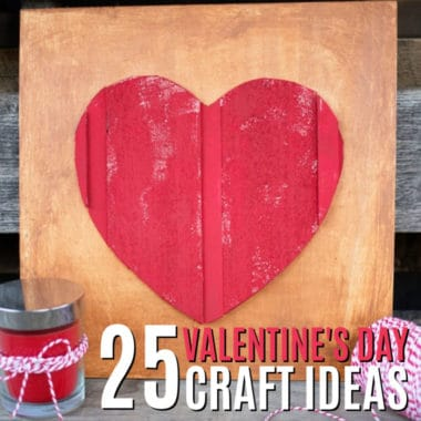 Totally cute & easy-to-make, these 25 Valentine's Day Craft Ideas are great for making with your kids. These projects will help spread the love and show your special someone how great you think they are!