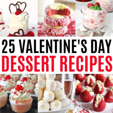 square collage of valentine's day dessert recipes with text