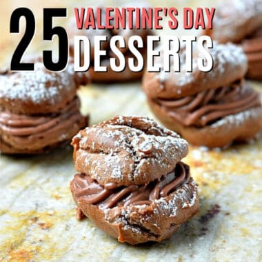 Get ready to spread with love with 25 Valentine's Day Dessert Recipes! These treats are perfect to share with everyone and anyone you care about!