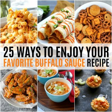 Get ready for game day with these 25 Ways to Enjoy Your Favorite Buffalo Sauce Recipe!  Spice up your favorite dishes (and find some new ones) that are sure to be the hit of the party!