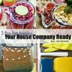 5 Tips for Keeping Your House Company Ready