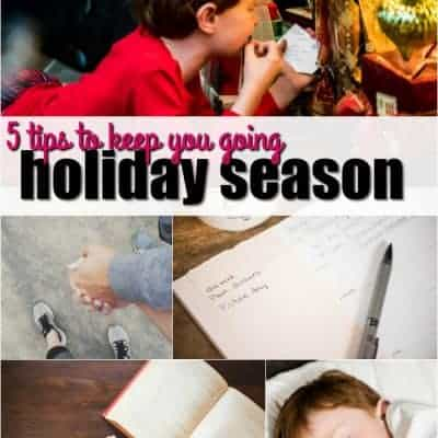 5 Tips to Keep You Going This Holiday Season