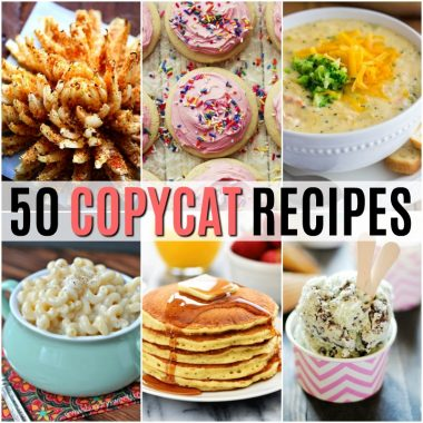 Bring home all your restaurant favorites with these 50 Copycat Recipes! I even like some of these copycats better than the original!