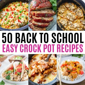 collage of six crock pot dinners for back to school