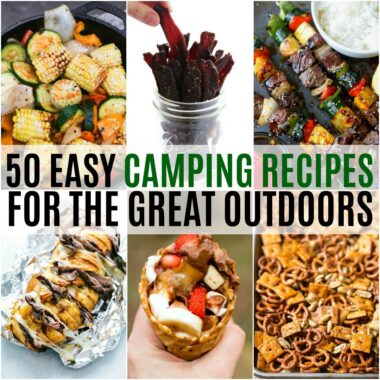 Love to go camping? We do too! These 50 Easy Camping Recipes are your go-to resource to plan your next camping trip! Make ahead or perfect for campfires!