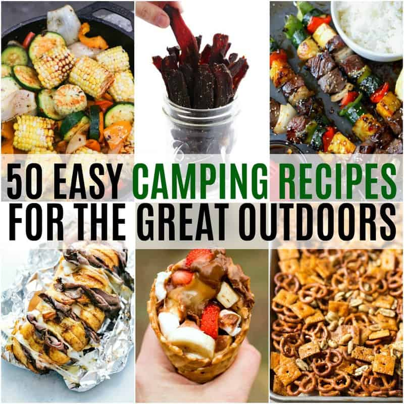 50 Easy Camping Recipes For The Great Outdoors Real Housemoms