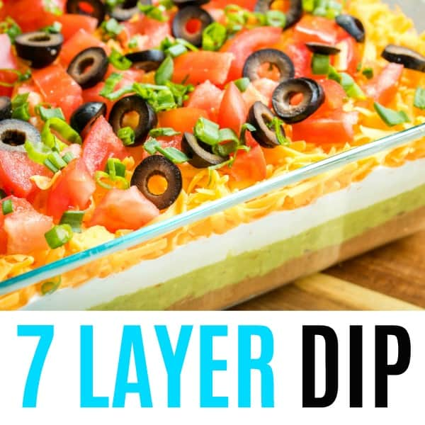 square image of 7 layer dip with text