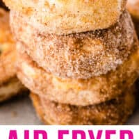 stack of 4 cinnamon sugar air fryer donuts with recipe name at bottom