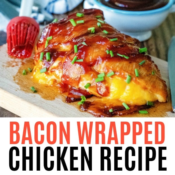 square image of bacon wrapped chicken with text