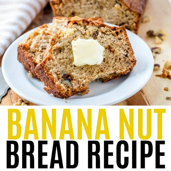 square image of banana nut bread with text