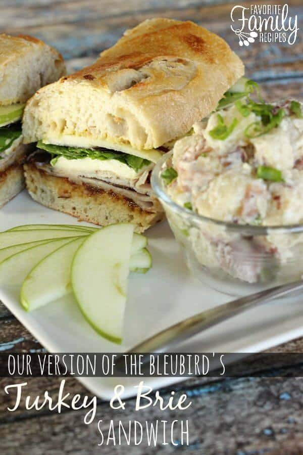 Bluebird's Turkey and Brie Sandwich - Favorite Family Recipes