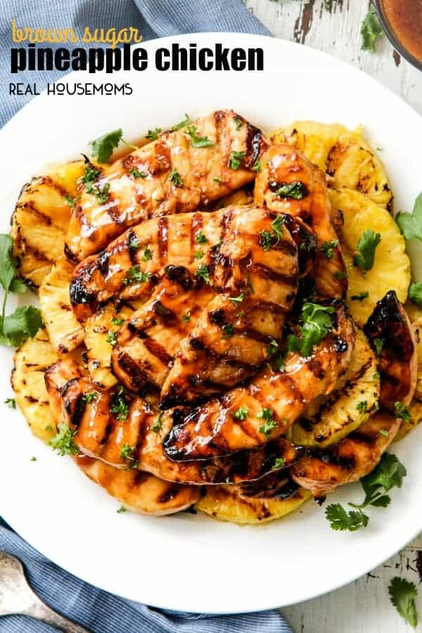 I Love Sharing My Favorite Grilling Recipes With My Foodie Friends Like My New Obsessive Worthy Sticky Sweet And Tangy Brown Sugar Pineapple Chicken