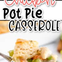two pic collage of Chicken pot Pie Casserole, top pic close up of piece of casserole on a black spoon, bottom pic is a close up of a bite of casserole on a fork